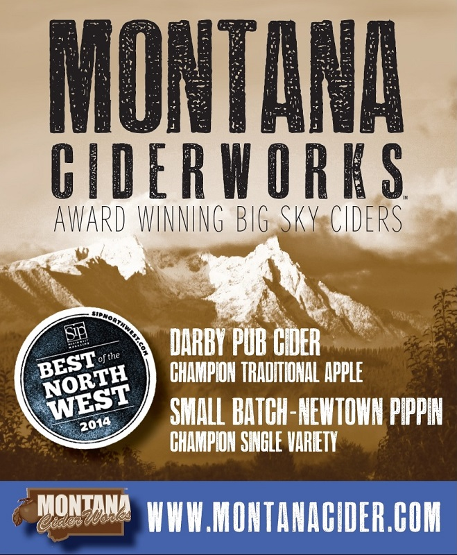 Montana Ciderworks, Big Sky Ciders. 'Sip' Magazine's Best of the Northwest for 2014 named our Darby Pub Cider 'Champion' in the Traditional Apple category, and our Newtown Pippin Cider 'Champion' in the Single Variety category.