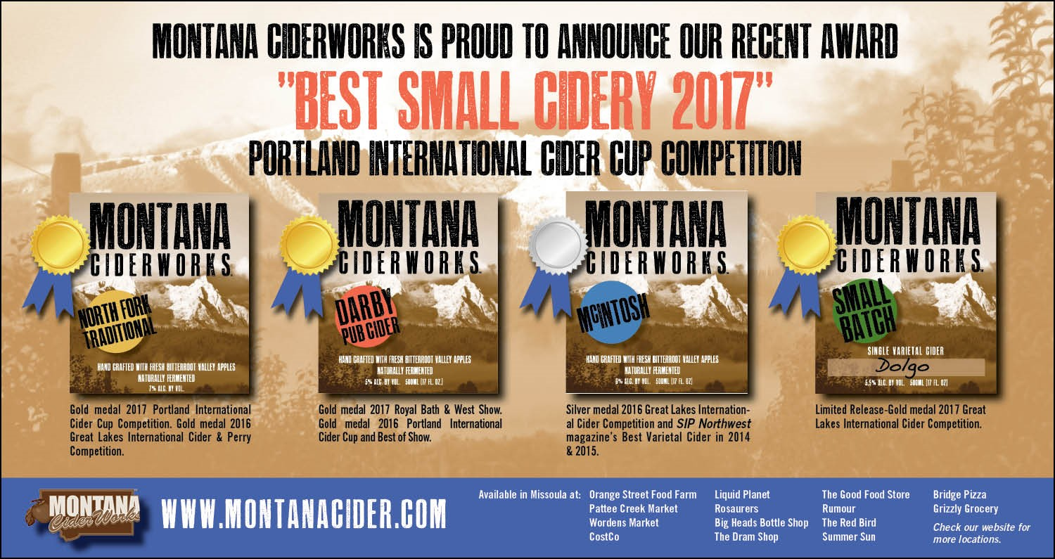 Montana Ciderworks was named 'Best Small Cidery', 2017 Portland International Cider Cup competition.